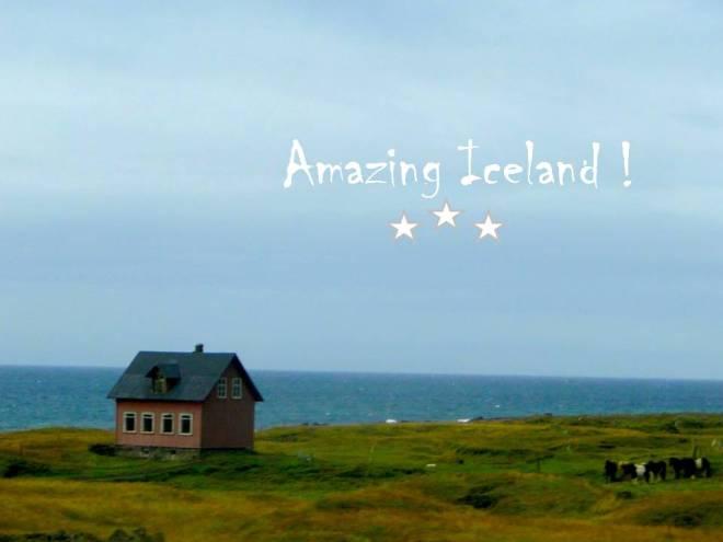 Amazing Iceland !